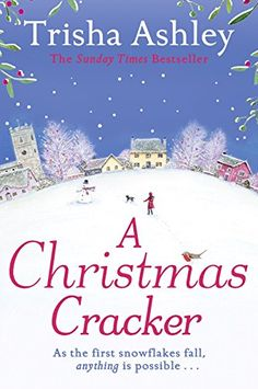 Buy A Christmas Cracker by Trisha Ashley at Mighty Ape NZ. Curl up this Christmas with this gorgeous festive story from the bestselling author of The Christmas Invitation 'A warm-hearted and comforting r. I Love Books, Good Books, Books To Read, My Books, Christmas Books, A Christmas Story, Christmas Ideas, Cozy Christmas, Randal