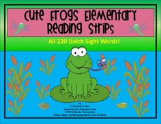 Cute Frogs Elementary Reading Strips-All 220 Dolch Words o