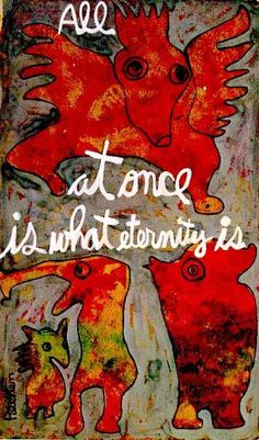 Kenneth Patchen, 'All at once is what eternity is' Kathe Kollwitz, Poesia Visual, Jenny Holzer, Poetry Books, Outsider Art, American Artists, Illustrators, Book Art, Poems