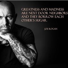 Here is Joe Rogan Quotes for you. Joe Rogan Quotes joe rogan quotes on life guns mental health tyranny ufc mma. Quotable Quotes, Wisdom Quotes, Quotes To Live By, Me Quotes, Motivational Quotes, Inspirational Quotes, Loyalty Quotes, True Words, Joe Rogan Quotes