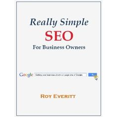 Really Simple SEO for Business Owners (Kindle Edition)  http://www.picter.org/?p=B0071AI4H8