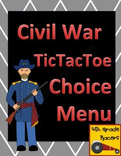 Civil War TicTacToe Choice Board product from 4thGradeRacers on TeachersNotebook.com