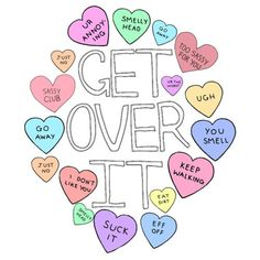 get over it Pastel Grunge, Pastel Goth, Sass Quotes, Tumblr Transparents, Candyland, Get Over It, Girly Things, Decir No, Overlays