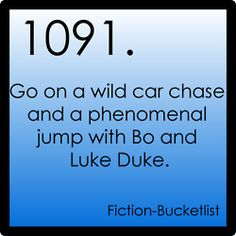1091. Go on a wild car chase and a phenomenal jump with Bo and Luke Duke. - The Dukes of Hazard