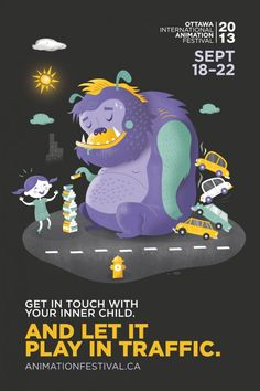 Ottawa International Animation Festival: Inner child, 5 Get in touch with your inner child. And let it play in traffic. Creative Advertising, Print Advertising, Print Ads, Advertising Ideas, Advertising Agency, Cartoon Posters, Cool Posters, Film Posters, Adult Cartoons