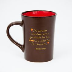 "Check out our new signature mugs! ""It's not that chocolates are a substitute for love. LOVE is a substitute for chocolate...."" #truth #hotchocolate #sippingchocolate #darkchocolate #boulder #colorado #shopnow"