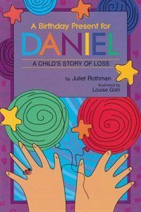 A Birthday Present for Daniel, by Juliet Rothman; The narrator's brother, Daniel, has died.  This book addresses the experience of both the other siblings and, in a smaller way, the parents.  The birthday present is the act of remembrance on Daniel's birthday, after he dies.  - repinned by @PediaStaff – Please Visit ht.ly/63sNtfor all our pediatric therapy pins