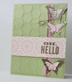 Bitty Butterfly and Elegant Butter fly punches, sentiment form Oh Hello stamp set, Honeycomb TIEF, Tea for Two DSP