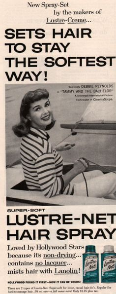 Lustre-Net Hairspray ad from 1957 featuring actress Debbie Reynols.