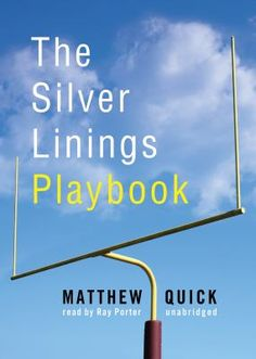 Beautiful : The movie based on this book, also called The Silver Linings Playbook, was nominated for several Academy Awards in 2013, including Best Picture and Best Adapted Screenplay.