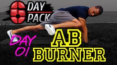 Day 01: Ab Burner | Six Day Six Pack Workout