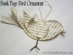 Old Book Page Crafts - would this be easy or what!  Julie Hare we gotta do it!