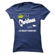 Its A Christmas Thing, You Wouldnt Understand !! Tshirt, T Shirt, Hoodie, Hoodies, Year, Name, Birthday T Shirt