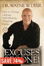 Excuses Begone! by Dr. Wayne Dyer