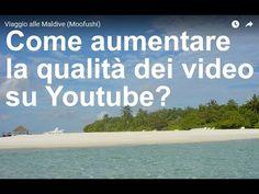 Come aumentare qualità video Youtube
