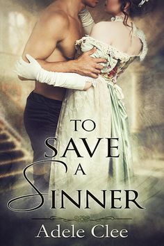 #Free #Regency - He did not expect an intriguing lady to barge into his home desperate to save his wicked soul http://storyfinds.com/book/19260/to-save-a-sinner