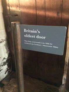 This door is almost 1,000 years old in Westminster Abbey.