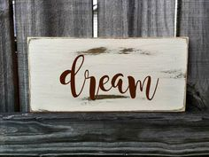 DREAM Rustic Sign / Distressed Wooden Sign / DREAM Vintage Sign / DREAM Rustic…