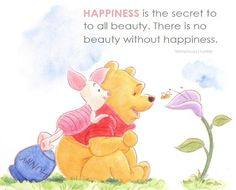 Happiness is the secret to all beauty