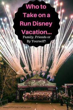 Run Disney Tips: Who is best to take with you on a Run Disney vacation.