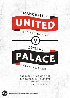 Match poster. Manchester United vs Crystal Palace, 14 September 2013. Designed by @manutd.