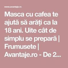 Masca cu cafea te ajută să arăți ca la 18 ani. Uite cât de simplu se prepară | Frumusete | Avantaje.ro - De 20 de ani pretuieste femei ca tine Face Home, Acne Face Mask, Beauty Soap, Acne Scars, Beauty Routines, Healthy Skin, Body Care, Health And Beauty, Helpful Hints