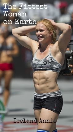 CrossFit Games winner Annie Thorisdottir - I have LOVED watching Annie compete! And her name is just fun to say too, haha.