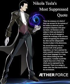 Tesla's Ether,Nickola Tesla's most suppressed quote AETHER Force