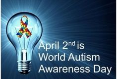 April 2nd is World Autism Awareness Day.   ~In 2000 & 2002- 1 in 150~ In 2004 - 1 in 125~ In 2006 1 in 110~ TODAY - 1 in 88 children is diagnosed with Autism.
