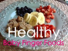 Style and Wisdom: How I Introduced Finger Foods To My 8 Month Old Baby