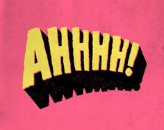 Ahhh by Jay Roeder, freelance artist specializing in illustration, hand lettering, creative direction & design Typography Letters, Typography Design, Retro Typography, Retro Font, Pop Art, Inspiration Typographie, Jasper Johns, Vanellope, Poster S