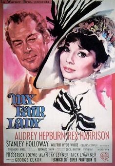 """My Fair Lady."" Not my first time, but Josh's first time! Love this movie. Great acting, great script, great music! Didn't realize it was Audrey Hepburn - she is adorable and so talented in this film."