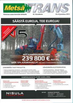 Tilaa ilmainen Metsätrans-lehden näytenumero. http://www.metsatrans.com/konetori.htm