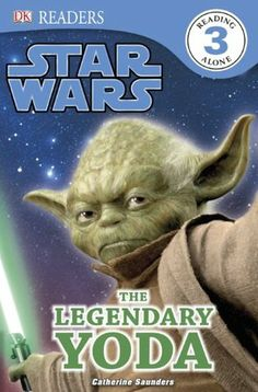 DK Readers: Star Wars: The Legendary Yoda by Catherine Saunders