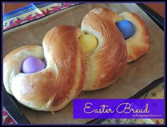 Do you have a family tradition for Easter?     For years my sister has been making Easter Bread  for her family    and always shares ...