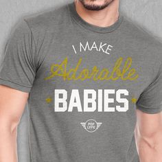 """Getting this for hubby to wear to the hospital. When Haylee was born he had a """"new daddy"""" shirt :)"""