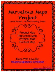 This is a project I used with my fourth and fifth grade Social Studies students. Students are asked to create a product map, population map, physical map, and political map. I included the grading sheet that I used for this project.