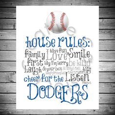 Hey, I found this really awesome Etsy listing at https://www.etsy.com/listing/179722454/los-angeles-dodgers-house-rules-8x10