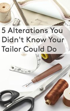 You've probably made a few trips to a tailor in your life to take in (or let out) a dress or to shorten a pair of pants. (And if you're petite, this errand is probably one with which you're extremely familiar.) But these skilled artisans can do so much more than just hike up a hem.