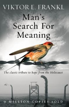 Man's Search For Meaning: The classic tribute to hope fro... https://www.amazon.com/dp/B00EKOC0HI/ref=cm_sw_r_pi_dp_x_vRs3zbCJEEQNG