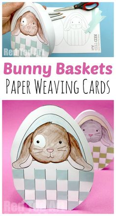 Woven Bunny Basket Cards. Free Printable Paper Weaving Easter Projects. Love these Paper Woven Easter Card Printables #easter #printables #bunny #paperweaving