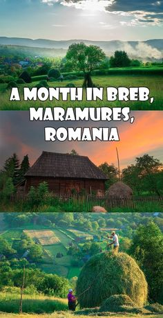 A Month in Breb, Maramureș, Romania. I spent a month in this village to experience the simple life. Breb, is a village still stuck back in time. European Destination, European Travel, Romania People, Travel Tours, Shopping Travel, Travel Europe, Budget Travel, Travel Ideas, Romania Travel