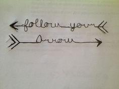 Arrow tattoo quote cute girl tattoo follow your arrow kacey musgraves