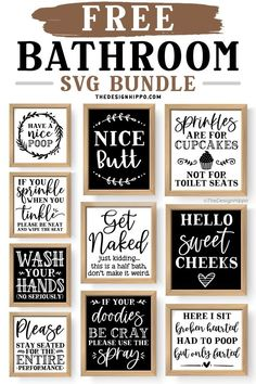 Free bathroom cut files Cricut Explore Projects, Vinyl Projects, Cricut Svg Files Free, Free Svg Cut Files, Bathroom Quotes, Funny Bathroom, Bathroom Signs, Cricut Craft Room, Cricut Tutorials