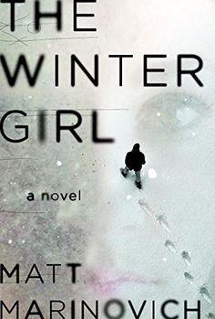 The winter girl by matt marinovich books you'll like if you enjoyed girl on the train