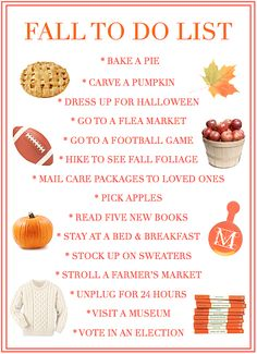 A fall to do list to help you make the most of the new season. It wouldn't be fall without apple picking or pumpkin carving!