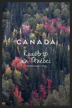 Itinéraire de mon road-trip de 3 semaines au Québec - Canada WWW.SENSEAWAY.COM