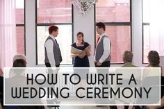 How To Write a Wedding Ceremony