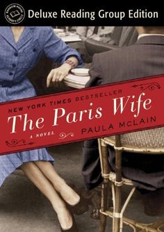 Nan T. Pick:  The Paris Wife (Random House Reader's Circle Deluxe Reading Group Edition): A Novel by Paula Mclain, http://www.amazon.com/dp/B009Y4I4Y2/ref=cm_sw_r_pi_dp_1p2psb1AP48MX
