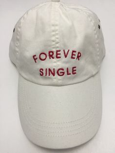 a9abbf3216b forever single white baseball cap with red by ValDesignsOnline White  Baseball Cap
